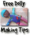 Dolly Making Tips