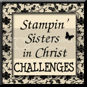 Stampin&#39; Sisters in Christ Challenge
